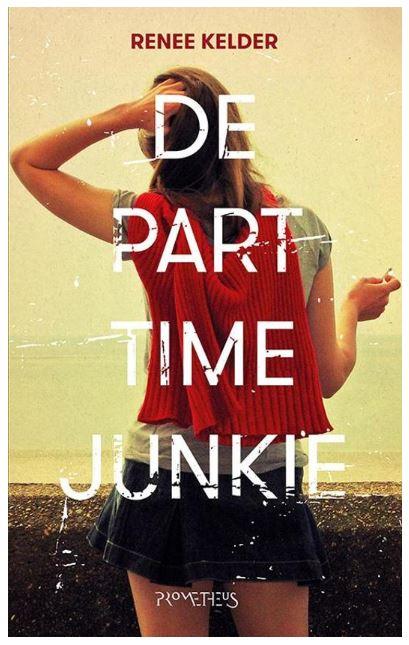 De parttime junkie - Renee Kelder