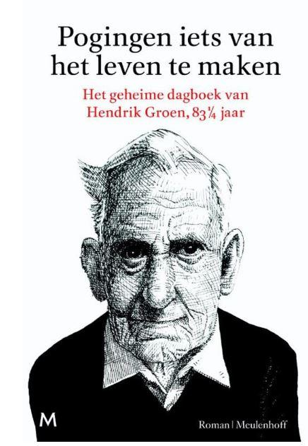 Pogingen wat van het leven te maken - Hendrik Groen